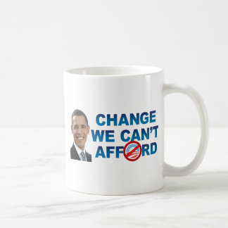 CHANGE WE CAN't AFFORD Mugs