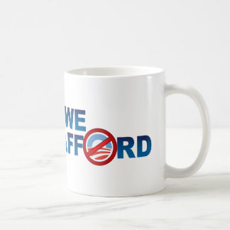CHANGE WE CAN'T AFFORD Mugs