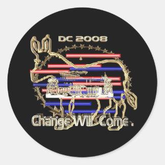 Change Will Come. Round Sticker