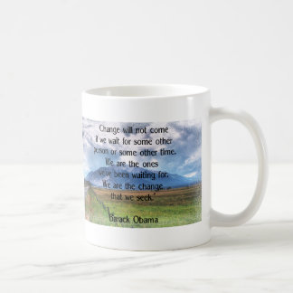 """""""Change will not come…"""" Barack Obama Quote Coffee Mugs"""