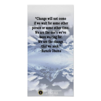 """""""Change will not come..."""" Barack Obama Quote Poster"""