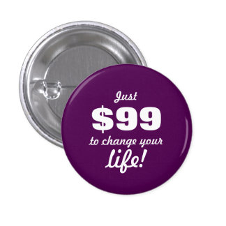 Change your life - Direct Sales 1 Inch Round Button