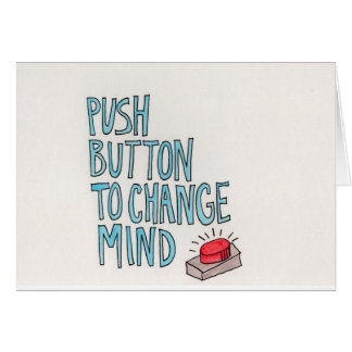Change Your Mind Note Card