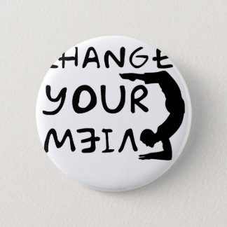 Change Your View(2) 2 Inch Round Button