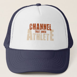 Channel That Inner Athlete Hat