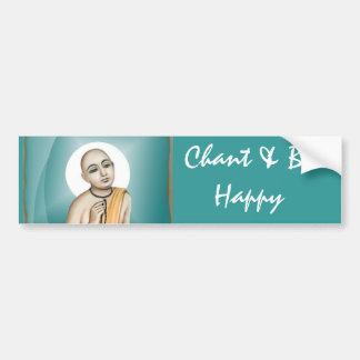 Chant & Be Happy Bumper Sticker