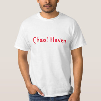 Chao! Haven Shirt