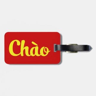 Chào / Hello ~ Vietnam / Vietnamese / Tiếng Việt Luggage Tag
