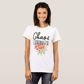 Chaos Coordinator with Flowers T-Shirt