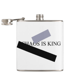 CHAOS IS KING HIP FLASK