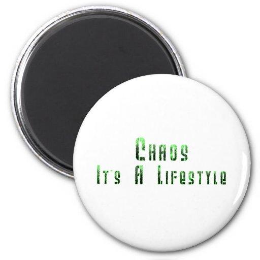 Chaos: It's a Lifestyle Fridge Magnet