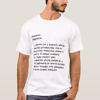 chaperon T-Shirt