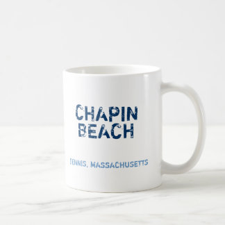 CHAPIN, BEACH, DENNIS, MASSACHUSETTS, CHILLIN',... COFFEE MUG