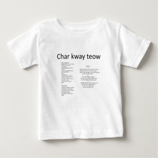 Char kway teow baby T-Shirt