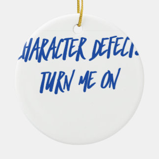 Character Defects Recovery Sober Drunk Ceramic Ornament