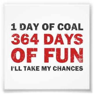 Charbon de Noël CONTRE 364 jours d'amusement Impression Photographique