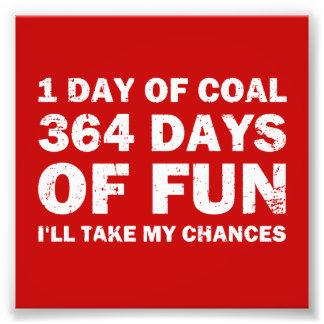 Charbon de Noël CONTRE 364 jours d'amusement Photo