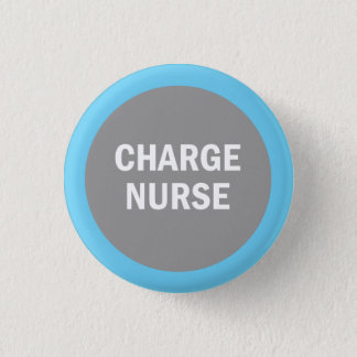 Charge Nurse hospital identification badge 1 Inch Round Button