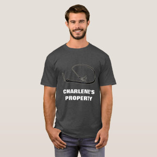 CHARLENE'S PROPERTY T-Shirt