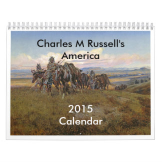 Charles M Russell's America Calendars