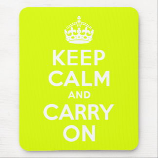 Chartreuse  Keep Calm and Carry On Mouse Pad