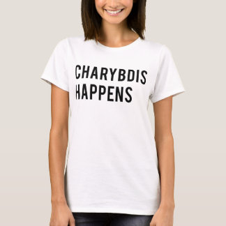 Charybdis Happens T-Shirt