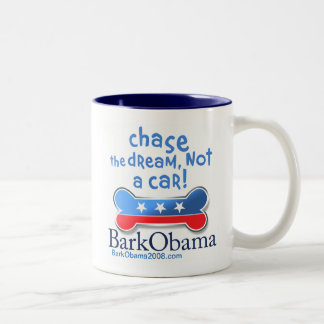 Chase the dream, not a car! mugs