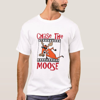 Chase the Moose T-Shirt