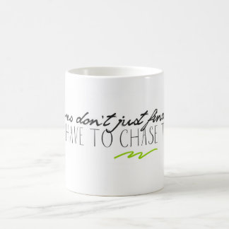 Chase Your Dream Mug