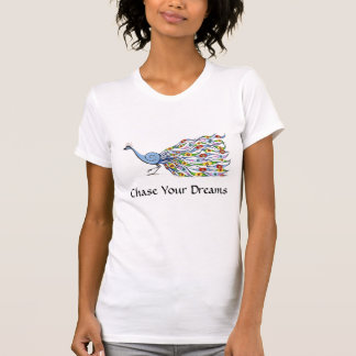 Chase Your Dreams Peackock T-shirt