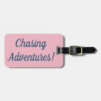 Chasing Adventures Luggage Tag