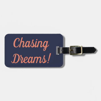 Chasing Dreams Luggage Tag