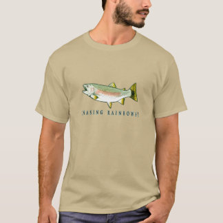 Chasing Rainbow Trout T-Shirt