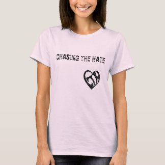 CHASING THE HATE Girls Shirt