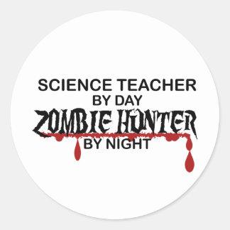 Chasseur de zombi de professeur de Sciences Autocollant Rond