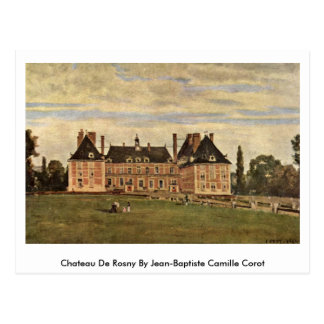 Chateau De Rosny By Jean-Baptiste Camille Corot Postcard