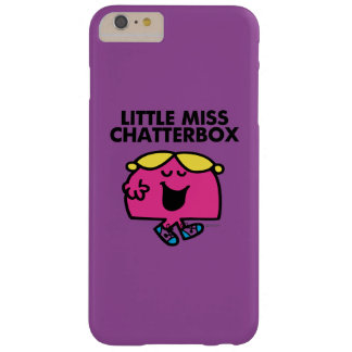 Chatting With Little Miss Chatterbox Barely There iPhone 6 Plus Case