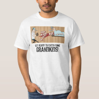 "Cheap-O ""Get Ready to Catch Some GRANDKIDS!"" T-Shi T-Shirt"
