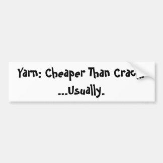 Cheaper than crack bumper sticker
