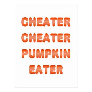 Cheater Cheater Pumpkin Eater Postcard