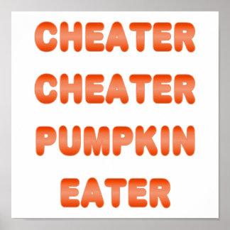 Cheater Cheater Pumpkin Eater Poster