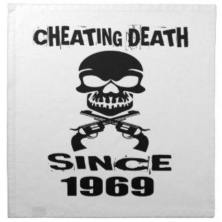 Cheating Death Since 1969 Birthday Designs Napkin