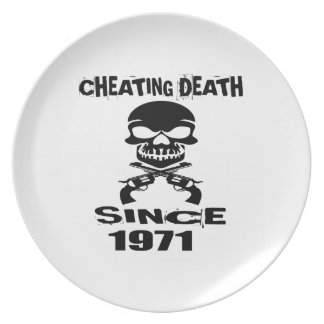 Cheating Death Since 1971 Birthday Designs Plate