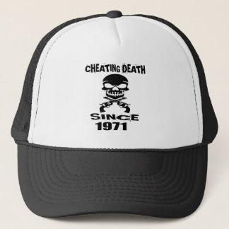 Cheating Death Since 1971 Birthday Designs Trucker Hat