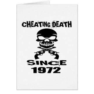 Cheating Death Since 1972 Birthday Designs Card