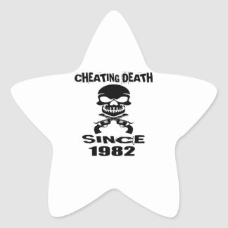 Cheating Death Since 1982 Birthday Designs Star Sticker