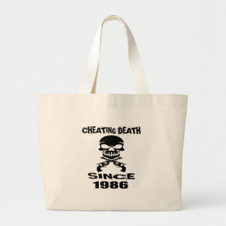Cheating Death Since 1986 Birthday Designs Large Tote Bag