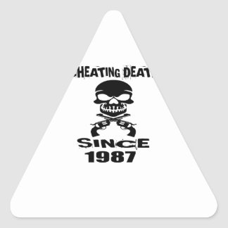 Cheating Death Since 1987 Birthday Designs Triangle Sticker
