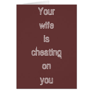"""Cheating Wife"" Greeting Card"
