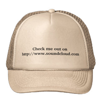 """Check me out on http://www.soundcloud.com"" hat"